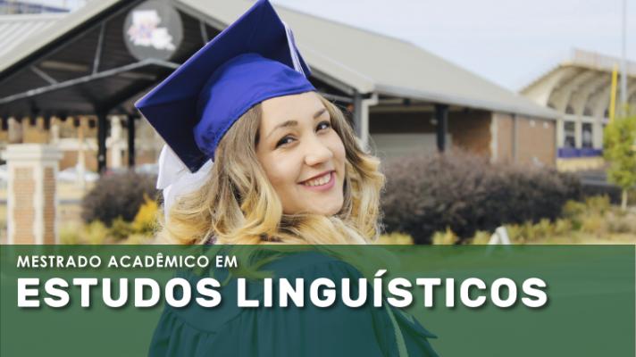 Imagem ilustrativa com jovem com roupas de formatura e os dizeres Mestrado em Estudos Linguísticos.