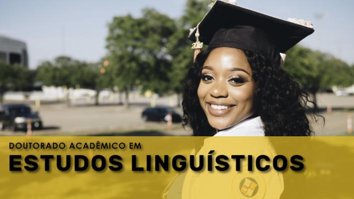 Imagem ilustrativa com jovem com roupas de formatura e os dizeres Doutorado em Estudos Linguísticos.